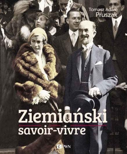 """""""Ziemiański savoir-vivre"""" – recenzja"""